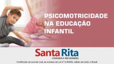 PSICOMOTRICIDADE NA EDUCAÇÃO INFANTIL - Curso de Extensão.